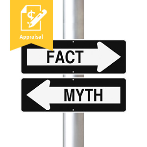 Common Appraisal Myths